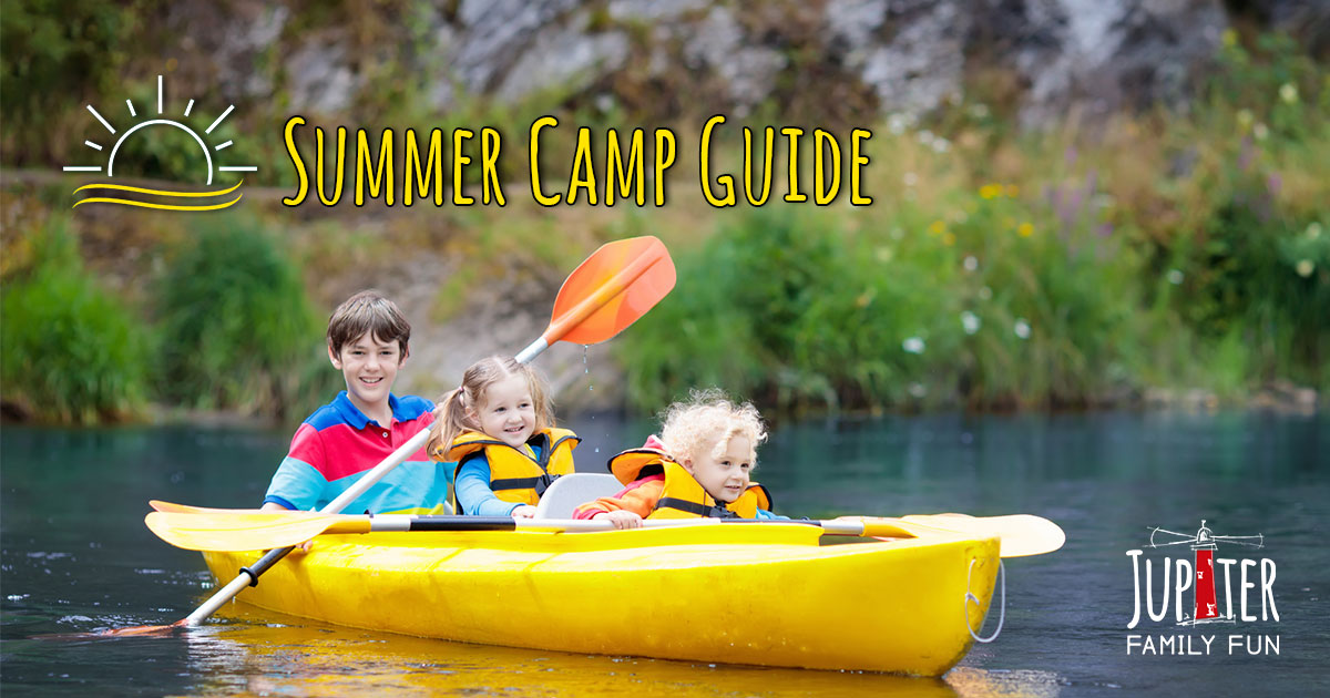 Summer Camp Guide and Events on Jupiter Family Fun