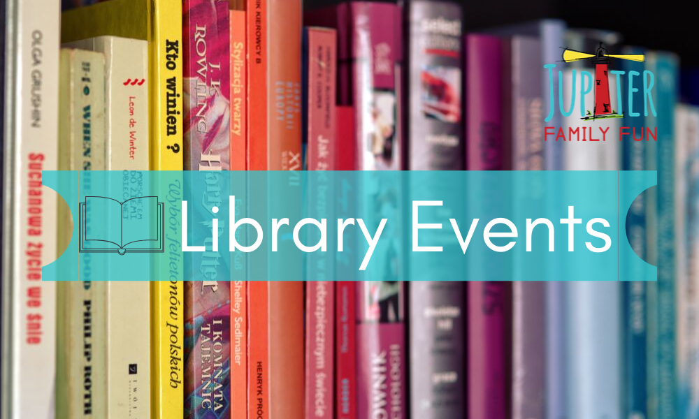 library Events on Jupiter Family Fun