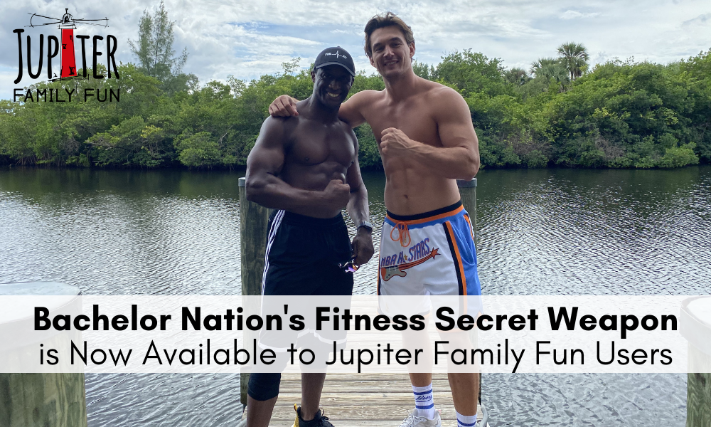 Bachelor Nation's Fitness Secret Weapon is Now Available to Jupiter Family Fun Users